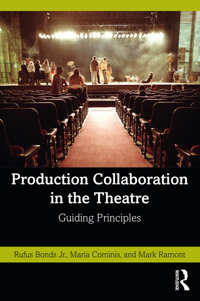 Production Collaboration in the Theatre, by Rufus Bonds Jr., Maria Cominis, Mark Ramont (book cover)